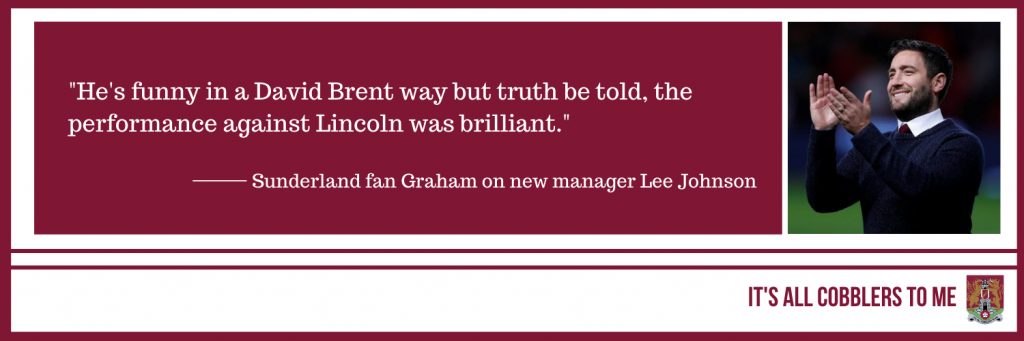 quote from Sunderland fan to the left of picture of Sunderland manager Lee Johnson